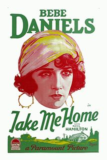 <i>Take Me Home</i> (1928 film) 1928 silent comedy directed by Marshall Neilan