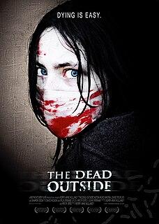 <i>The Dead Outside</i>