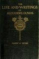 The life and writings of Alexandre Dumas (1802-1870) (IA lifewritingsofal00spurrich).pdf
