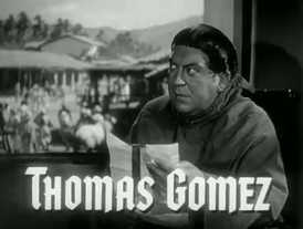 Thomas Gomez Captain from Castile Henry King 1947.png