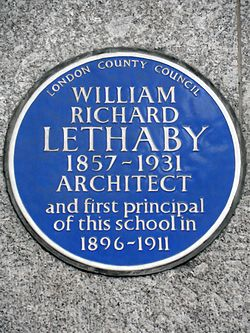 William richard lethaby 1857 1931 architect and first principal of this school in 1896 1911