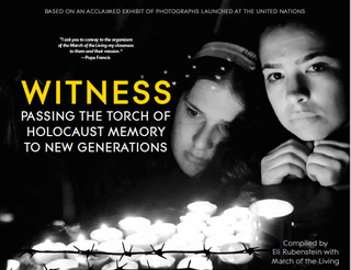<i>Witness: Passing the Torch of Holocaust Memory to New Generations</i>
