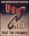 """Linked together for safety and defense - USA and RCA - Beat the promise"" - NARA - 514899.tif"
