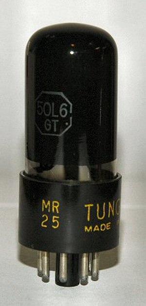 25L6 - 50L6GT by Tung Sol