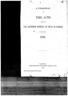 A Collection of the Acts passed by the Governor General of India in Council, 1909.pdf