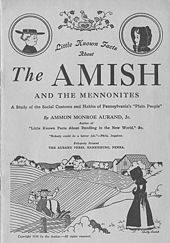 "Cover of ""Little Known Facts About The Amish and the Mennonites. A Study of the Social Customs and Habits of Pennsylvania's 'Plain People'."" By Ammon Monroe Aurand, Jr. Aurand Press. 1938."