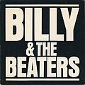 Billy & the Beaters self-titled album 1981.jpg