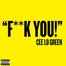 Обложка сингла «Fuck You!» (Cee Lo Green, 2010)