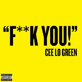 Обложка сингла Cee Lo Green «Fuck You!» (2010)