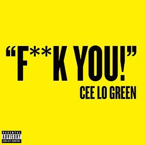 Fuck You (CeeLo Green song) - Image: Cee Lo Green Fuck you!