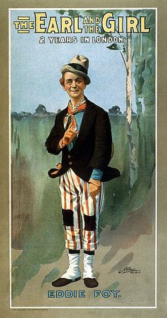 Eddie Foy Sr. - Poster from The Earl and the Girl (1905)