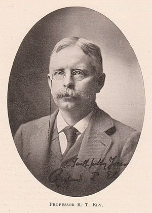 Richard T. Ely - Richard T. Ely as he appeared in 1903