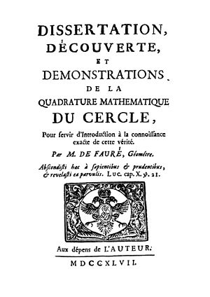 Squaring the circle - J. P. de Faurè, Dissertation, découverte, et demonstrations de la quadrature mathematique du cercle, 1747