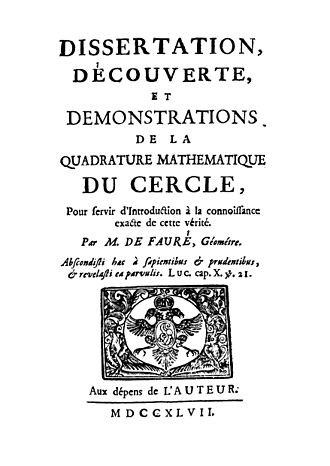 Squaring the circle - J. P. de Faurè, Dissertation, découverte, et demonstrations de la quadrature mathematique du cercle, 1747