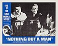 Nothing But a Man (1964 film - lobby card 3).jpg