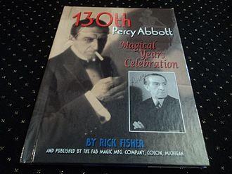 Percy Abbott (magician) - PERCY ABBOTT MAGICAL YEARS