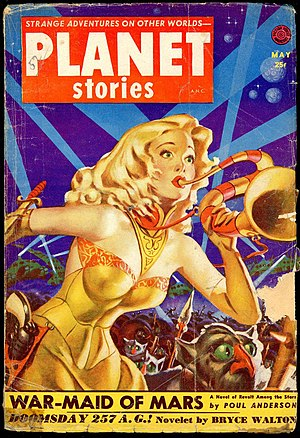 "Poul Anderson - Anderson's novella ""War-Maid of Mars"" took the cover of the May 1952 issue of Planet Stories"
