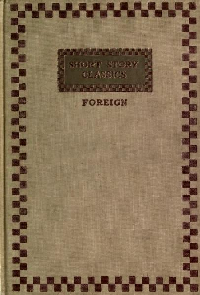 File:Short Story Classics (Foreign, Volume 1, Russian, Collier, 1907).djvu