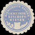 Siegelmarke K. Bayer. Gemeinde Bischofswiesen W0385106.jpg