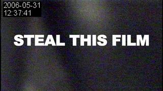 <i>Steal This Film</i> 2006 short film