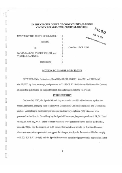 File:THE PEOPLE OF THE STATE OF ILLINOIS v. DAVID MARCH, JOSEPH WALSH, THOMAS GAFFNEY; MOTION TO DISMISS INDICTMENT.pdf