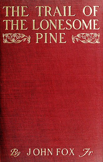 The Trail of the Lonesome Pine (novel) - First edition cover