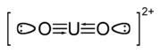 The uranyl ion, showing the U-O bond order of 3