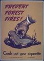 """Prevent Forest Fires^ Crush Out Yur Cigarette"" - NARA - 514097.tif"