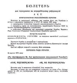 1991 Ukrainian independence referendum - The ballot paper used in the referendum, with the text of the Declaration of Independence printed on it.