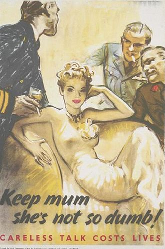 """Marie Christine Chilver - """"Keep Mum - She's Not so Dumb! - Careless Talk Costs Lives"""" - One of the posters about secrecy from WWII"""