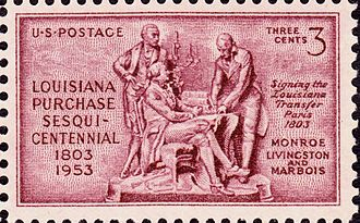 Louisiana Purchase - Issue of 1953, commemorating the 150th Anniversary of signing