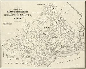 Delaware County, Pennsylvania - Map of the early settlements of Delaware County, Penna