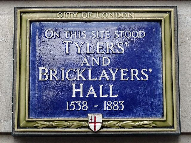Blue plaque № 6238 - On this site stood Tylers' and Bricklayers' Hall 1538 - 1883