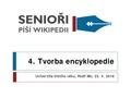 Senioři píší Wikipedii 4 Tvorba encyklopedie.pdf