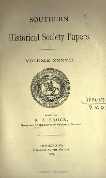 Southern Historical Society Papers volume 37.djvu