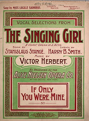 Stanislaus Stange - The score for Stange's musical The Singing Girl, music by Victor Herbert, lyrics by Harry B. Smith.