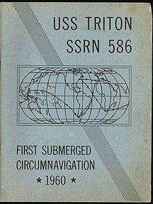 Title cover for the published log book of Operation Sandblast, USS TRITON SSRN 586 FIRST SUBMERGED CIRCUMNAVIGATION 1960, which shows a world map depicting the navigation track taken by the nuclear submarine USS Triton.