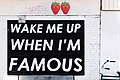 Wake me up when I'm famous (Unsplash).jpg