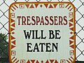 Weekly Photo Challenge The Sign Says Trespassers will be eaten (8928087159).jpg