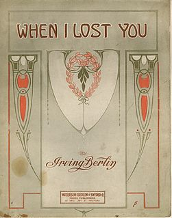 When I Lost You 1912 song by Irving Berlin