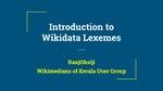 Wikidata Lexemes Presentation at Wikisangamotsavam 2018.pdf