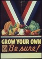 """Grow Your Own Be Sure"" - NARA - 513660.tif"