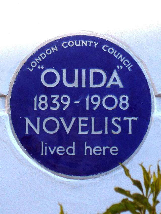 Maria Louise Ramé blue plaque - Ouida (Marie Louise de la Ramée) 1839-1908 novelist lived here