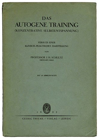 "Johannes Heinrich Schultz - First edition of ""Das Autogene Training (konzentrative Selbstentspannung)"" (1932)"