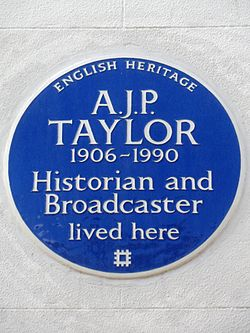 A.j.p. taylor 1906 1990 historian and broadcaster lived here