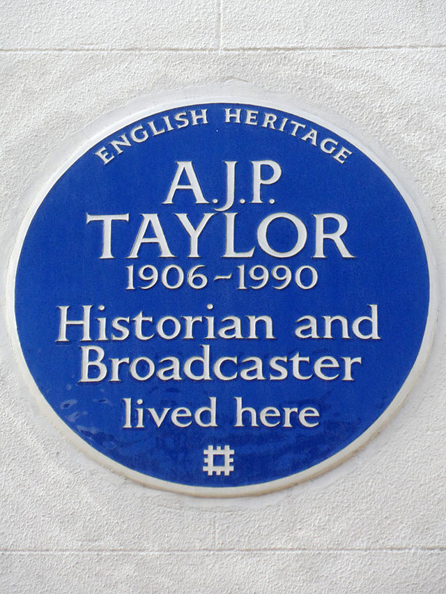 A. J. P. Taylor blue plaque - A. J. P. Taylor 1906-1990 historian and broadcaster lived here