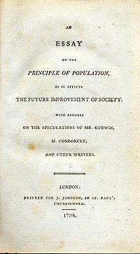 in the essay on population thomas malthus argued that In 1798 robert thomas malthus published an essay on the principles of population in which he argued that population growth will inevitably outpace food.