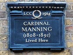 Cardinal manning (1808 1892) lived here