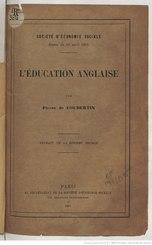 Pierre de Coubertin: L'Éducation anglaise
