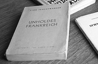 Lion Feuchtwanger - The first edition of Unholdes Frankreich